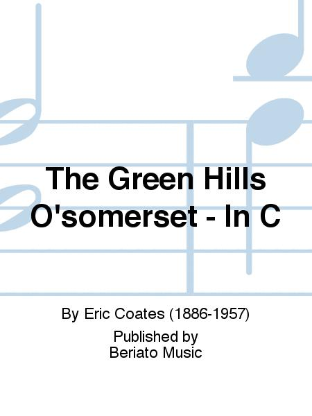 The Green Hills O'somerset - In C