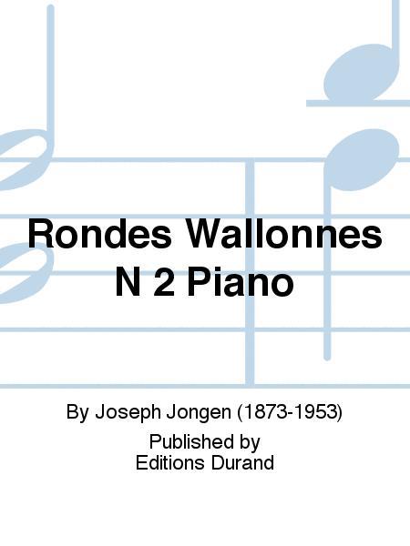 Rondes Wallonnes N 2 Piano