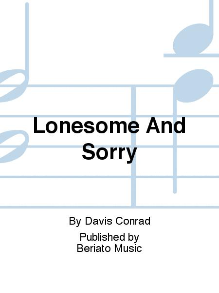 Lonesome And Sorry