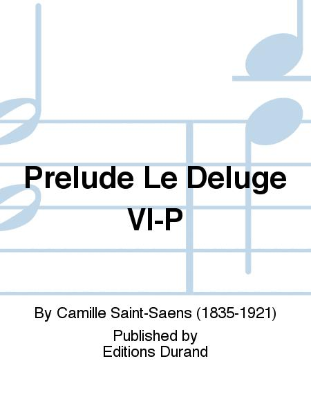 Prelude Le Deluge Vl-P