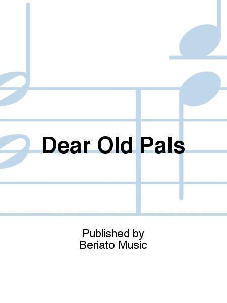 Dear Old Pals