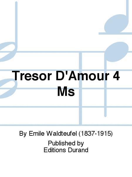 Tresor D'Amour 4 Ms