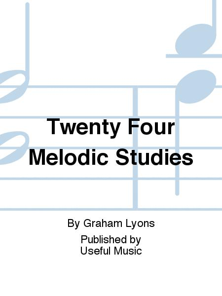 Twenty Four Melodic Studies