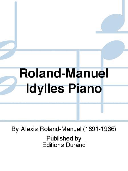 Roland-Manuel Idylles Piano