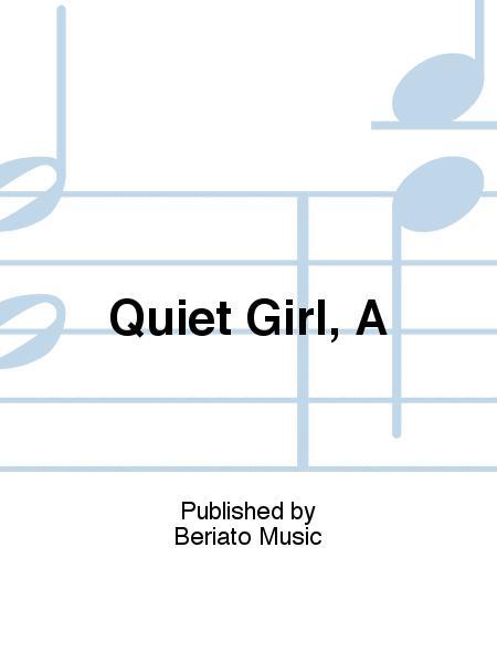 Quiet Girl, A