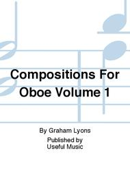 Compositions For Oboe Volume 1
