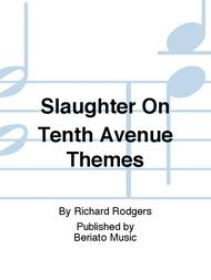 Slaughter On Tenth Avenue Themes