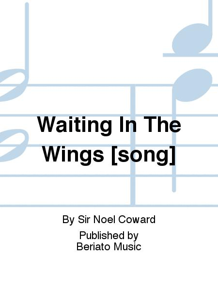 Waiting In The Wings [song]