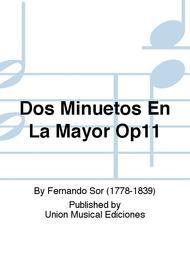 Dos Minuetos En La Mayor Op11