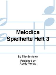 Melodica Spielhefte Heft 3
