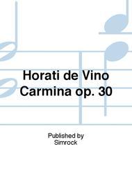 Horati de Vino Carmina op. 30