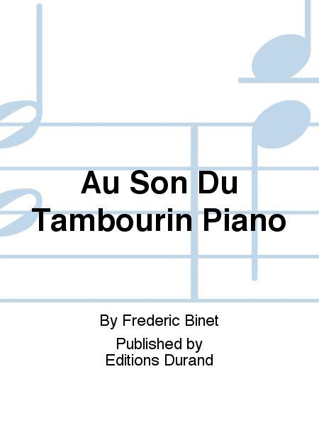 Au Son Du Tambourin Piano