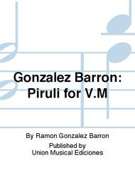 Gonzalez Barron: Piruli for V.M