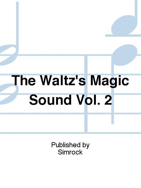 The Waltz's Magic Sound Vol. 2