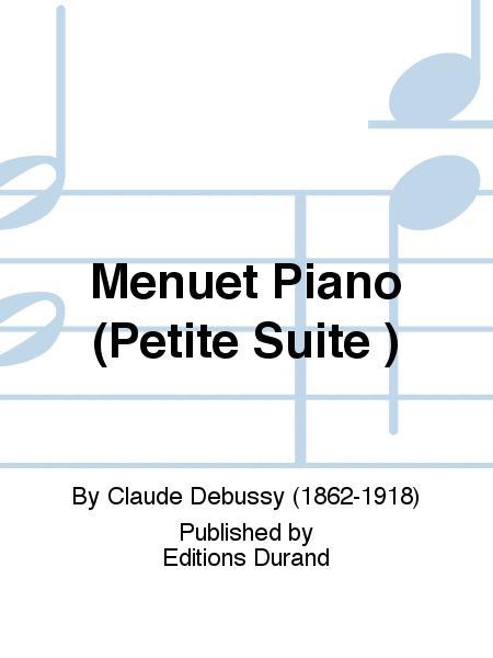 Menuet Piano (Petite Suite )