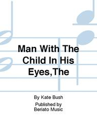 Man With The Child In His Eyes,The 					 					 By Kate Bush