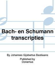 Bach- en Schumanntranscripties