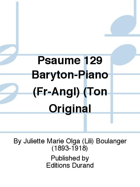 Psaume 129 Baryton-Piano (Fr-Angl) (Ton Original