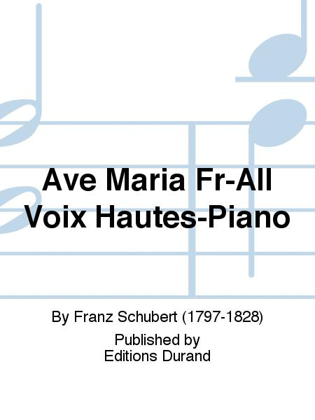 Ave Maria Fr-All Voix Hautes-Piano
