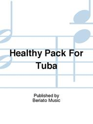 Healthy Pack For Tuba