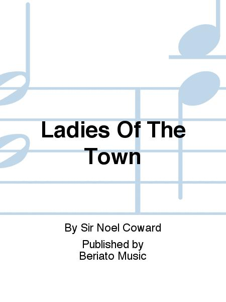 Ladies Of The Town