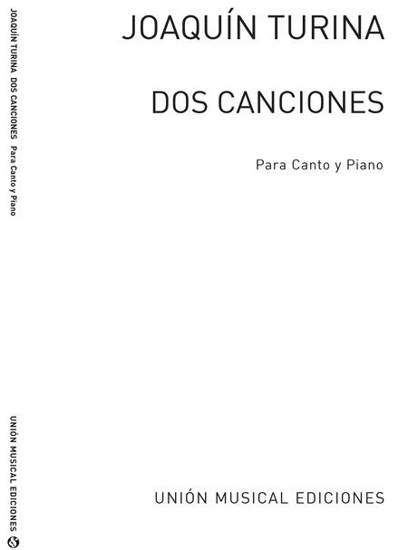 Turina: Dos Canciones for Voice and Piano