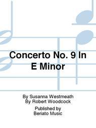 Concerto No. 9 In E Minor