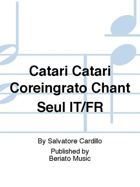 Catari Catari Coreingrato Chant Seul IT/FR