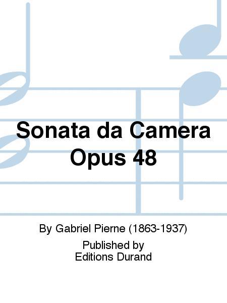 Sonata da Camera Opus 48