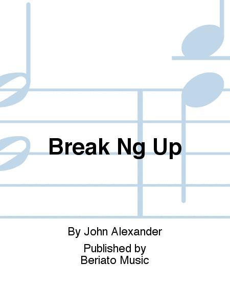 Break Ng Up