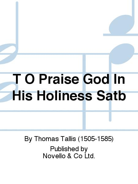 O Praise God In His Holiness