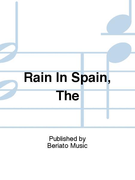 Rain In Spain, The