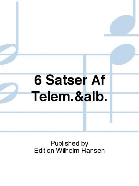 6 Satser Af Telem.&alb.
