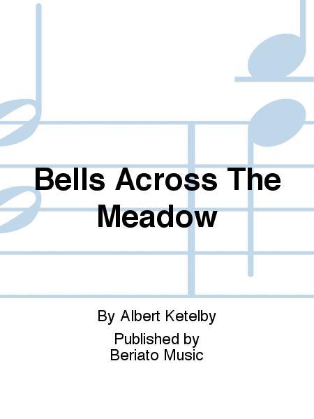 Bells Across The Meadow