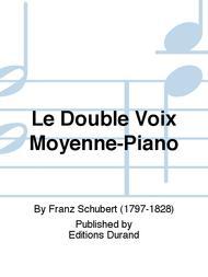 Le Double Voix Moyenne-Piano