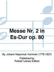 Messe Nr. 2 in Es-Dur op. 80