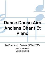 Danse Danse Airs Anciens Chant Et Piano