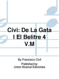 Civi: De La Gata I El Belitre 4 V.M