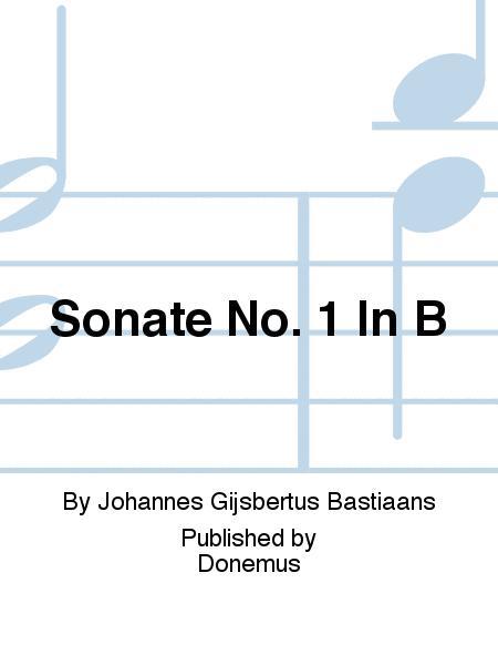 Sonate No. 1 In B