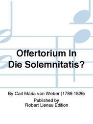 Offertorium In Die Solemnitatis?