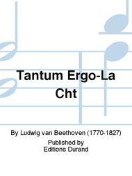 Tantum Ergo-La Cht