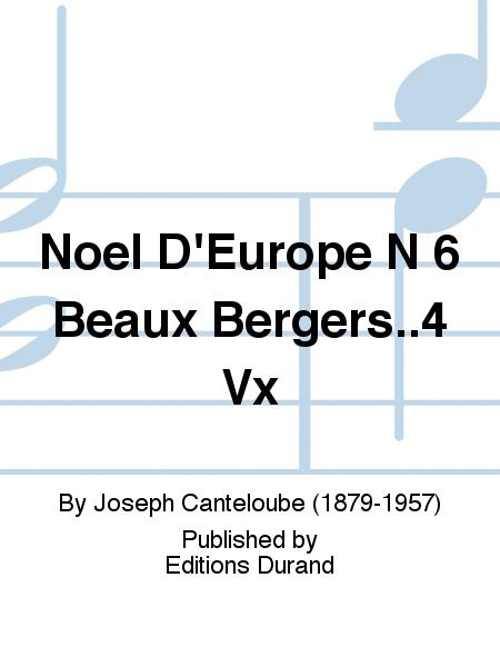 Noel D'Europe N 6 Beaux Bergers..4 Vx