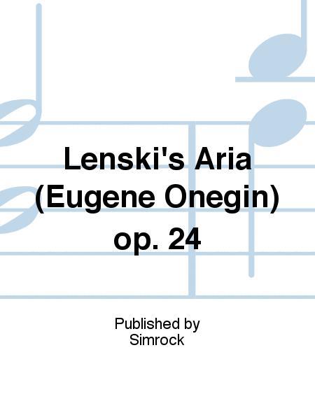 Lenski's Aria (Eugene Onegin) op. 24