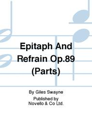 Epitaph And Refrain Op.89 (Parts)