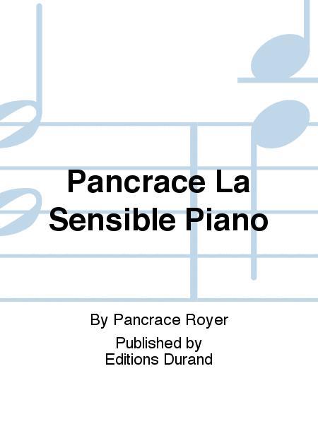 Pancrace La Sensible Piano