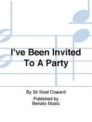 I've Been Invited To A Party