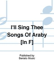 I'll Sing Thee Songs Of Araby [In F]