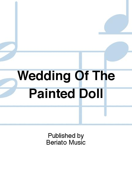 Wedding Of The Painted Doll