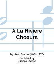 A La Riviere Choeurs
