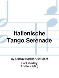 Italienische Tango Serenade